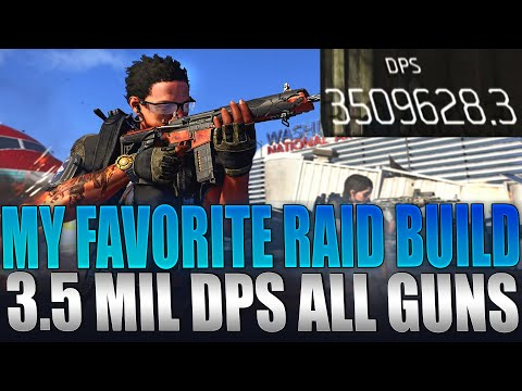 The Division 2 - My Favorite Raid Build 3.5 Million DPS Guide   AR Rifle LMG