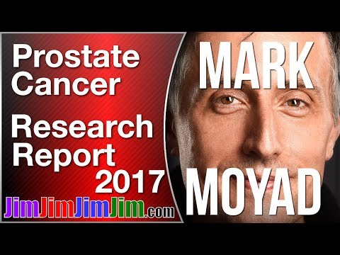 Mark Moyad Prostate Cancer Research Report 2017