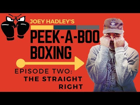 "Joey Hadley's AUTHENTIC ""PEEK-A-BOO"" Boxing Tutorial: The Straight Right (From Memphis to Catskill)"