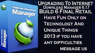 Upgrading To Internet Download Manager 6 17 Build 6 Final Retail