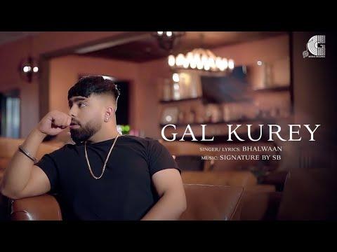 gal-kurey---signature-by-sb-ft.-bhalwaan-|-g-world-records-|-latest-punjabi-song-2020