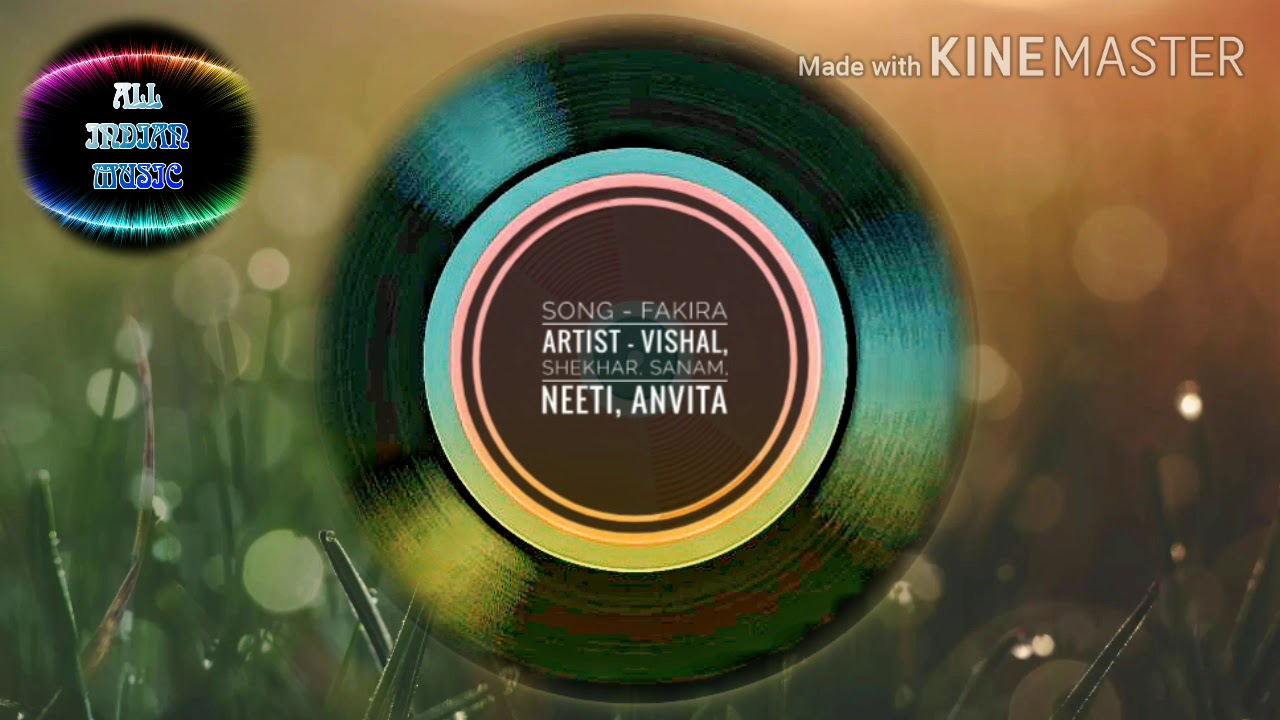 Download Song - Fakira | Artist - Vishal, Shekhar, Sanam, Neeti and Anvita