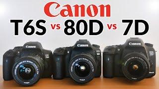Canon 80D vs 7D Mark ii vs T6s/T6i - Which one should you buy?