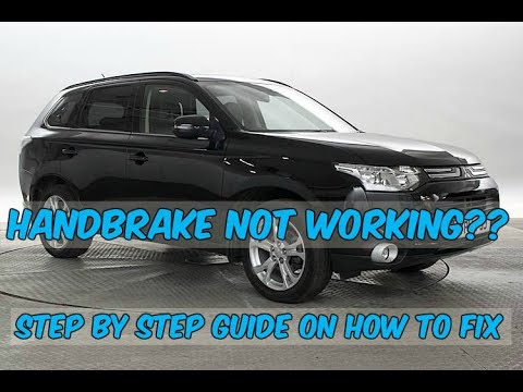 Handbrake not working in a Mitsubishi Outlander - Watch this for a fix