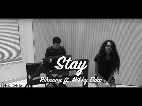 Stay - Rihanna ft. Mikky Ekko Cover (Aarik Ibanez & Melanie Gayana)