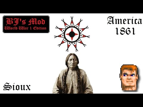 America 1861 (Sioux) - BJ's Mod WWI Edition
