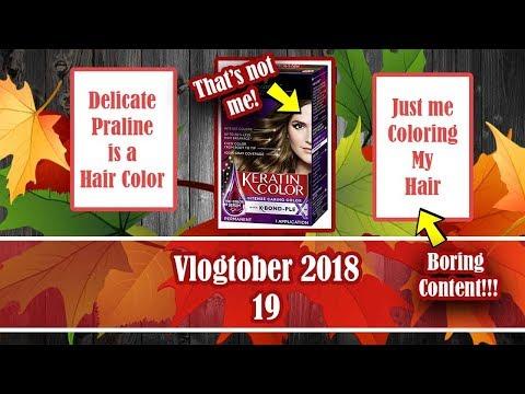 🍁 Vlogtober 2018 || Episode 19 || Delicate Praline is a Hair Color! 🍁