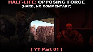 Half-Life: Opposing Force walkthrough 01 (Hard, No commentary ✔) PC 60FPS