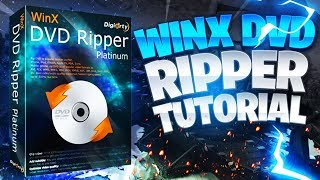 How To Use WinX DVD Ripper Platinum (Tutorial)