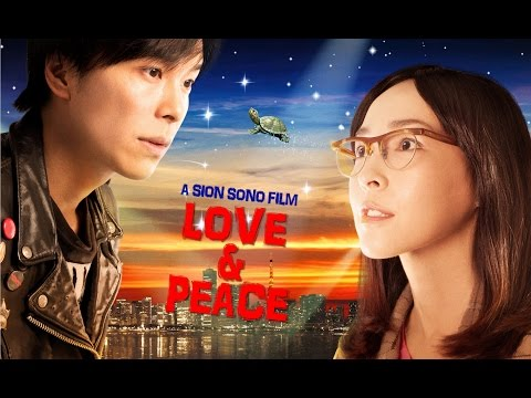 'Love and Peace' trailer (ラブ&ピース Directed by Sion Sono, Japan 2015)