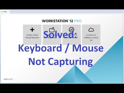 Solved: VMware Workstation keyboard mouse not capturing issue