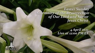 Solemn Mass on Easter Sunday – April 4, 2021