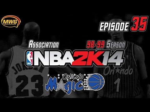 MWG -- NBA 2K14 (UBR) -- Orlando Magic Association, Episode 35