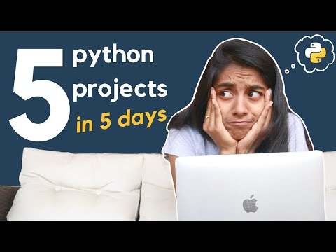 5 Beginner Python Project Ideas // 5 Python Projects In 5 Days (ep. 6)