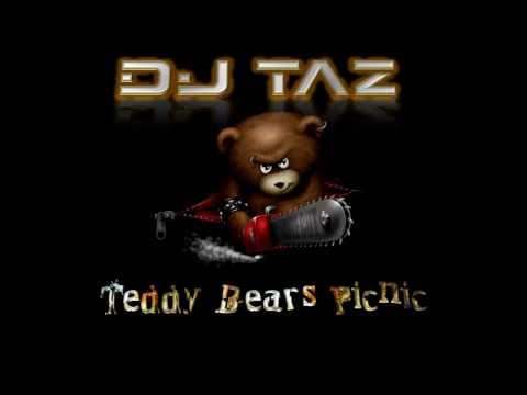 Teddy bear's picnic (Dj Taz Hardstyle remix)
