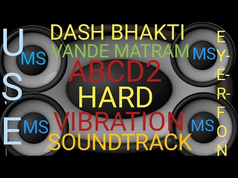 VANDE MATRAM~ABCD2 (ONLY HARD VIBRATION SOUND CHECK  PROTECT YOUR EYERS)  MIXER SHUBHAM