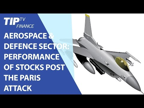 Aerospace & Defence Sector: Performance of stocks post the Paris attack