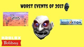 Worst events of 2017 [Roblox]