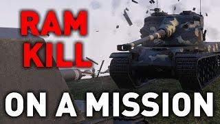 World of Tanks || On a Mission - Ram Kill!
