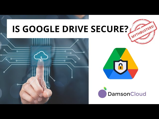 Google Drive Mythbusters: Is It Really Secure?!
