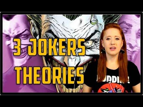 (3) Three Joker Theories (COMIC THEORY)