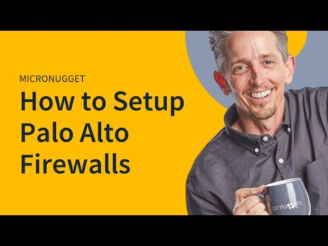 Power of Palo Alto Firewalls with Keith Barker