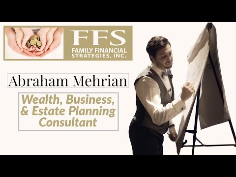 Abraham Mehrian - Family Financial Strategies, Inc