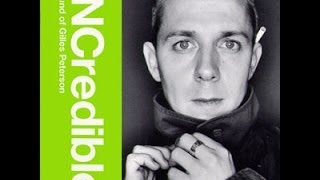 Gilles Peterson - INCredible Sound Of Gilles Peterson (1999)