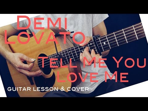 Demi Lovato - Tell Me You Love Me Guitar Lesson /Tell Me You Love Me Guitar Tutorial Guitar Cover