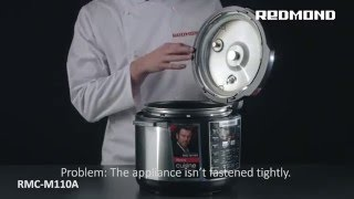 Possible problems and their solutions. The Pressure Multi Cooker REDMOND RMC-M110A