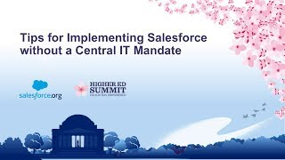 Tips for Implementing Salesforce without a Central IT Mandate