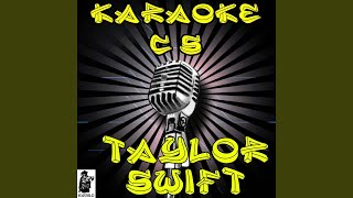 We Are Never Ever Getting Back Together (Karaoke Version) (Originally Performed By Taylor Swift)