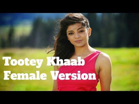 tootey-khaab-|-female-version-|-full-song-|-armaan-malik-|-cover-|-songster-kunaal-vermaa-|-shabby