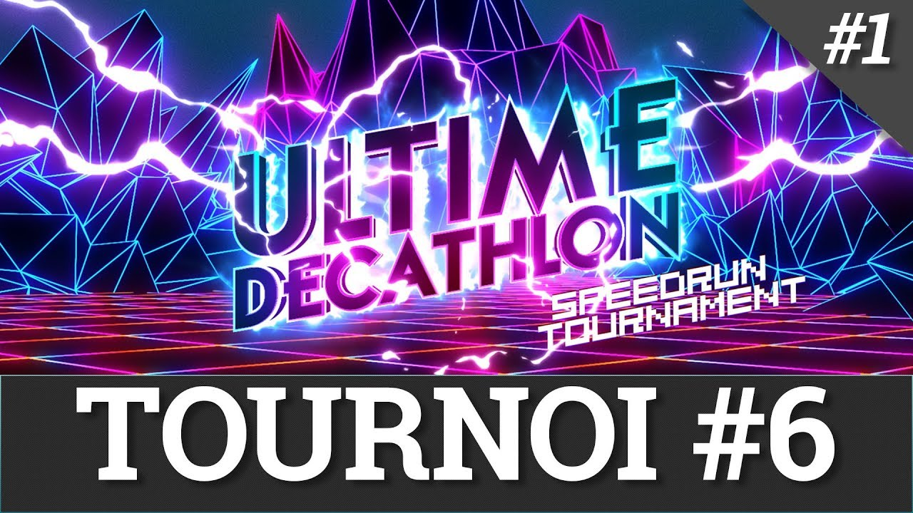 Ultime Décathlon 5 - Tournoi #06 pt.1