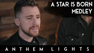 A Star is Born Medley: Shallow / Always Remember Us This Way | Anthem Lights thumbnail