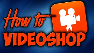 Tutorial: How to use Video Shop