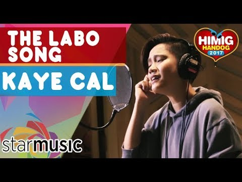 Kaye Cal - The Labo Song | Himig Handog 2017 (Official Recording Session)