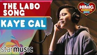 Kaye Cal - The Labo Song   Himig Handog 2017 (Official Recording Session)