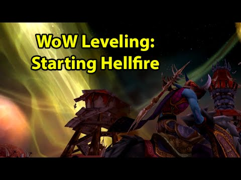 WoW Leveling: Ep 91 - Starting Hellfire Peninsula