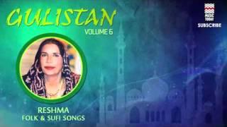 Gulistan Volume 6 - Reshma Folk & Sufi Songs - Aundiyan Naseeban Naal