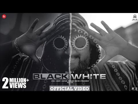 ALL OK | Black And White Official Video | New Kannada Song | 4k Video