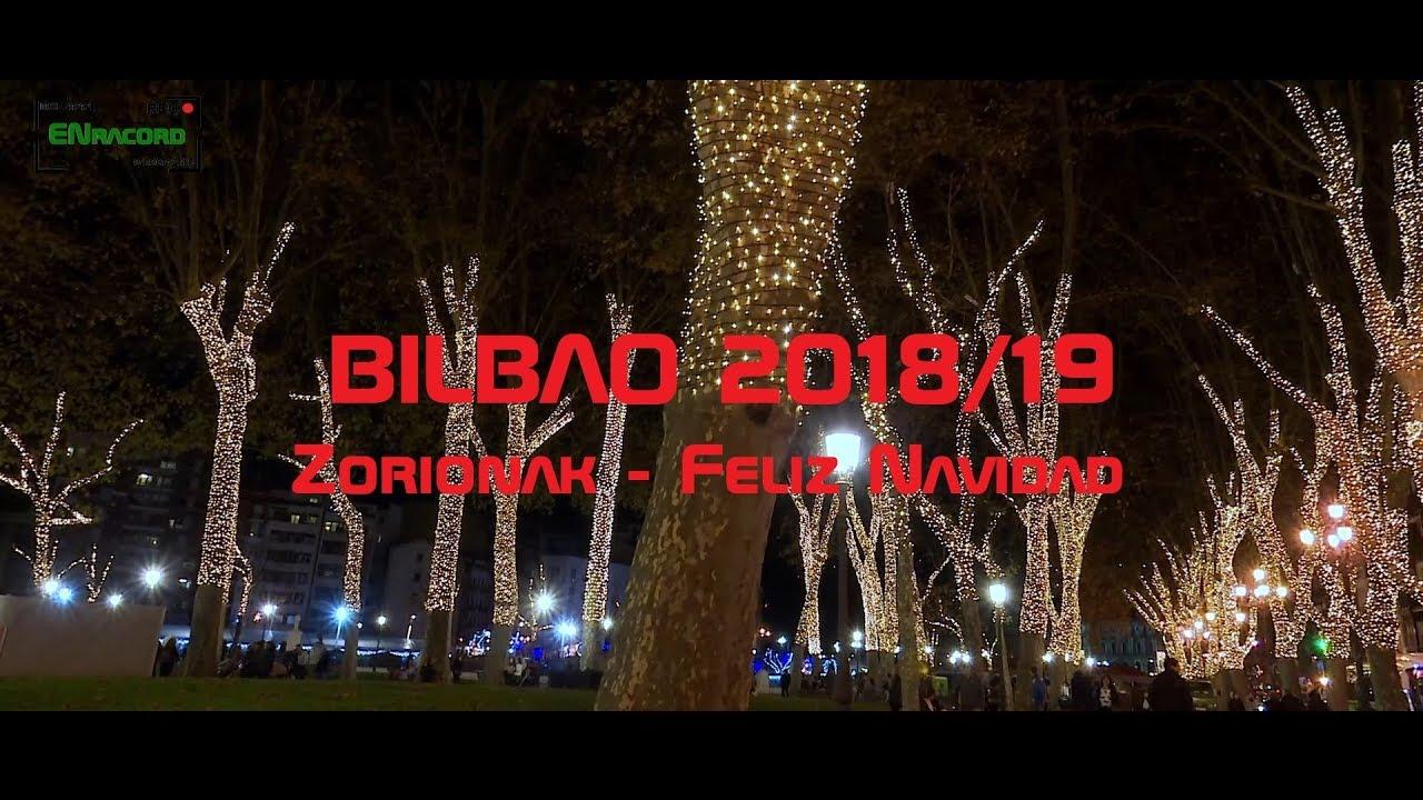Iluminaci n navide a de bilbao 2018 19 youtube - Iluminacion bilbao ...