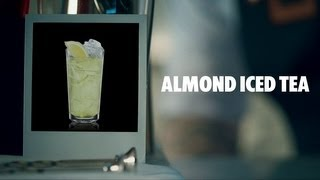Almond Iced Tea Drink Recipe - How To Mix
