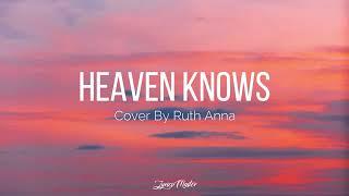 Heaven Knows lyrics