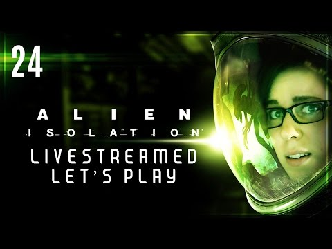 Let's Play Alien: Isolation EP24 // DEATHTRAP?