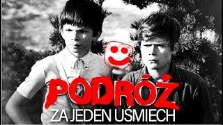 PODRÓŻ ZA JEDEN UŚMIECH :)