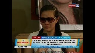 OFW na pinalaya matapos malagay sa death row sa UAE, nakabalik na ng Pilipinas