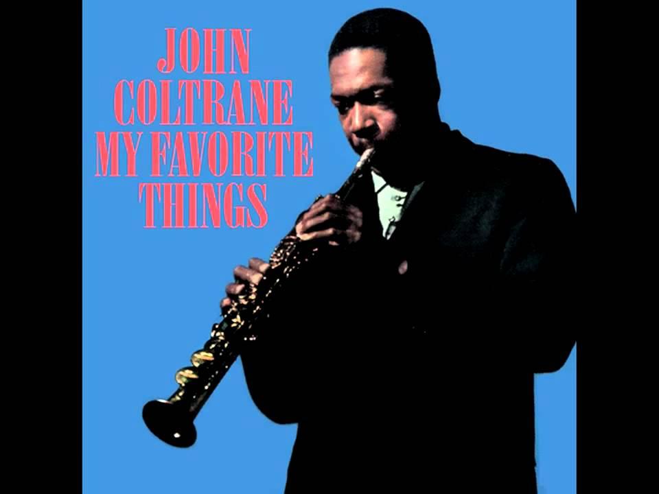 John Coltrane My Favorite Things