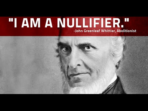Abolitionists For Nullification: Whittier And Garrison