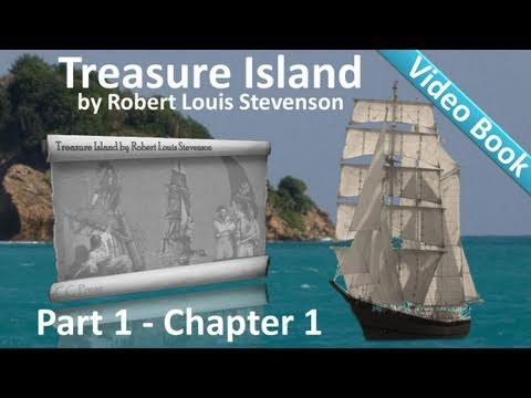 Treasure Island by Robert Louis Stevenson - Chapter 01 - The Old Sea-Dog At The Admiral Benbow